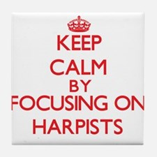 Keep Calm by focusing on Harpists Tile Coaster