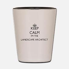 Keep calm I'm the Landscape Architect Shot Glass