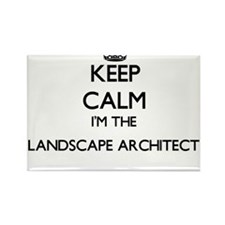 Keep calm I'm the Landscape Architect Magnets