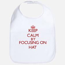 Keep Calm by focusing on Hat Bib