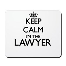 Keep calm I'm the Lawyer Mousepad