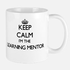 Keep calm I'm the Learning Mentor Mugs