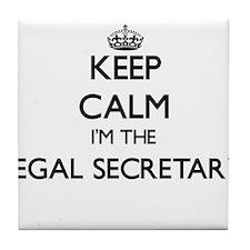 Keep calm I'm the Legal Secretary Tile Coaster