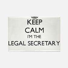 Keep calm I'm the Legal Secretary Magnets