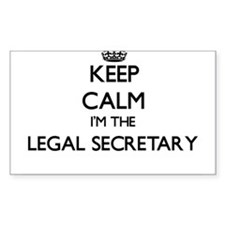 Keep calm I'm the Legal Secretary Decal