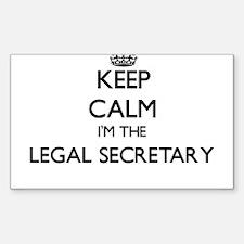 Keep calm I'm the Legal Secretary Decal