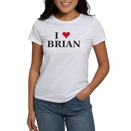 I Love Brian name Women's T-Shirt