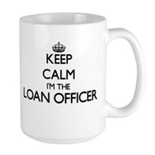 Keep calm I'm the Loan Officer Mugs
