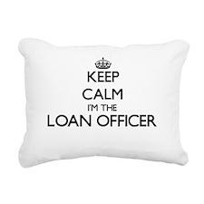 Keep calm I'm the Loan O Rectangular Canvas Pillow
