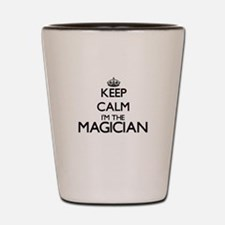 Keep calm I'm the Magician Shot Glass