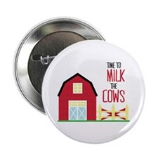 "Milk The Cows 2.25"" Button (100 pack)"