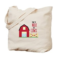 Milk The Cows Tote Bag