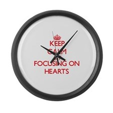 Keep Calm by focusing on Hearts Large Wall Clock