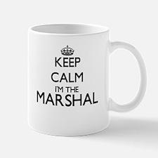 Keep calm I'm the Marshal Mugs