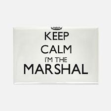 Keep calm I'm the Marshal Magnets