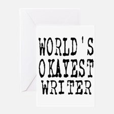 World's Okayest Writer Greeting Card