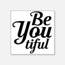 BeYou…tiful Sticker