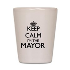 Keep calm I'm the Mayor Shot Glass
