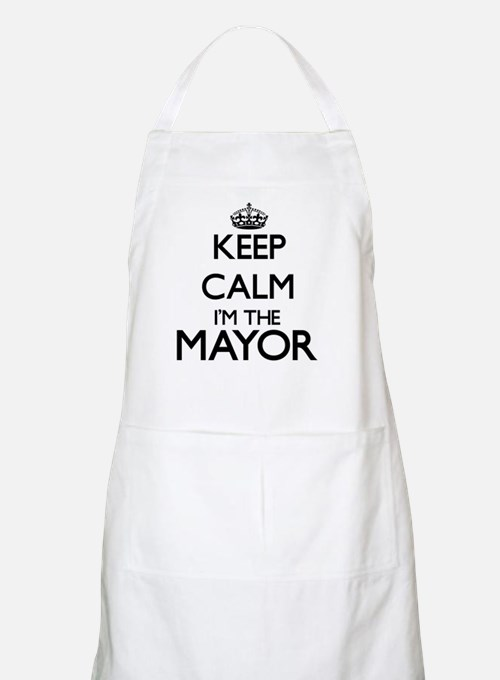 Keep calm I'm the Mayor Apron