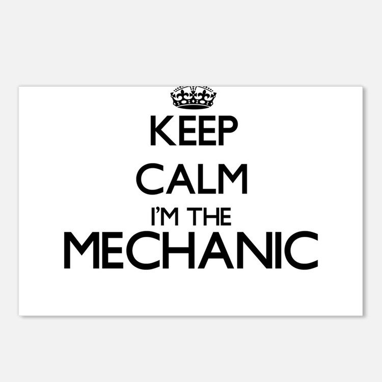 Keep calm I'm the Mechani Postcards (Package of 8)