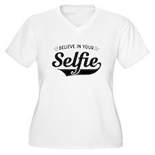 Believe in Your Selfie Plus Size T-Shirt