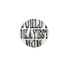 World's Okayest Mom Mini Button (10 pack)