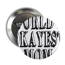 "World's Okayest Mom 2.25"" Button (10 pack)"