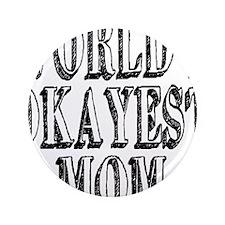 "World's Okayest Mom 3.5"" Button"