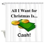 Christmas Cash Shower Curtain