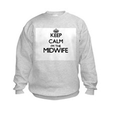 Keep calm I'm the Midwife Sweatshirt