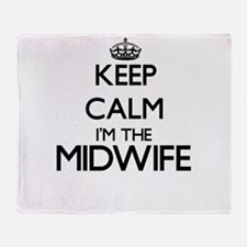 Keep calm I'm the Midwife Throw Blanket