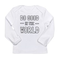 Do Good in the World Long Sleeve T-Shirt