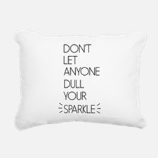 Don't Let Anyone Dull Your Sparkle Rectangular Can