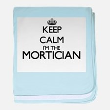 Keep calm I'm the Mortician baby blanket