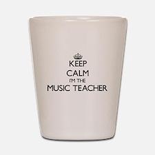 Keep calm I'm the Music Teacher Shot Glass