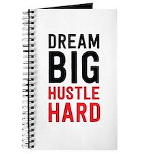 Dream Big Hustle Hard Journal