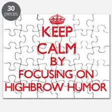 Keep Calm by focusing on Highbrow Humor Puzzle