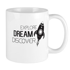 Explore Dream Discover Mugs