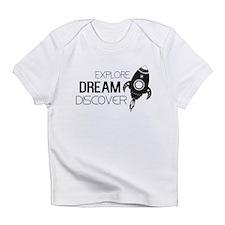 Explore Dream Discover Infant T-Shirt