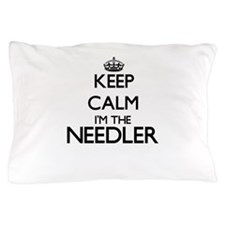 Keep calm I'm the Needler Pillow Case