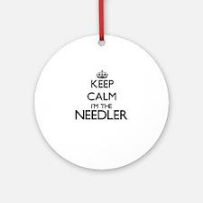 Keep calm I'm the Needler Ornament (Round)