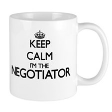 Keep calm I'm the Negotiator Mugs