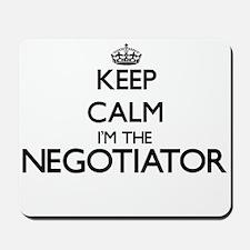 Keep calm I'm the Negotiator Mousepad