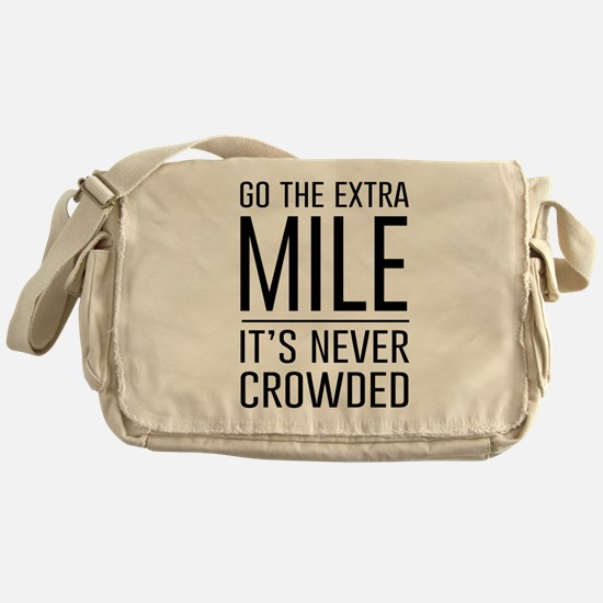 Go the Extra Mile…It's Never Crowded Messenger Bag