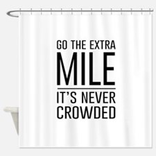 Go the Extra Mile…It's Never Crowded Shower Curtai