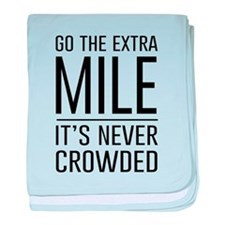 Go the Extra Mile…It's Never Crowded baby blanket