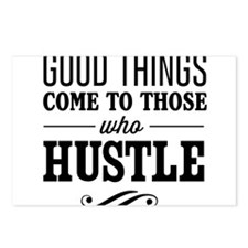 Good Things Come to Those Who Hustle Postcards (Pa