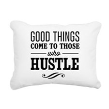 Good Things Come to Those Who Hustle Rectangular C