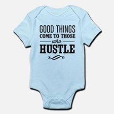 Good Things Come to Those Who Hustle Body Suit