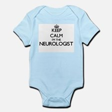 Keep calm I'm the Neurologist Body Suit